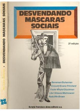 Desvendando máscaras sociais Alba Zaluar Guimarães