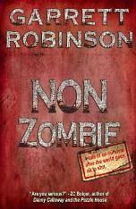 Non Zombie  by  Garrett Robinson