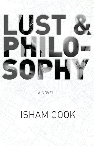 Lust and Philosophy Isham Cook