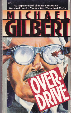 Overdrive  by  Michael Gilbert