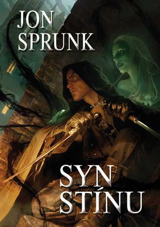 Syn Stínu (Stín, #1)  by  Jon Sprunk