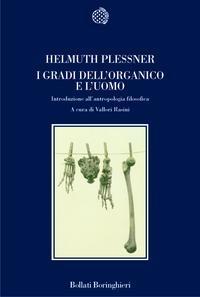 I gradi dellorganico e luomo. Introduzione allantropologia filosofica  by  Helmuth Plessner