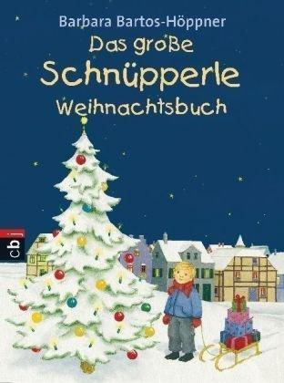 Das Grosse Schnüpperle Weihnachtsbuch  by  Barbara Bartos-Höppner
