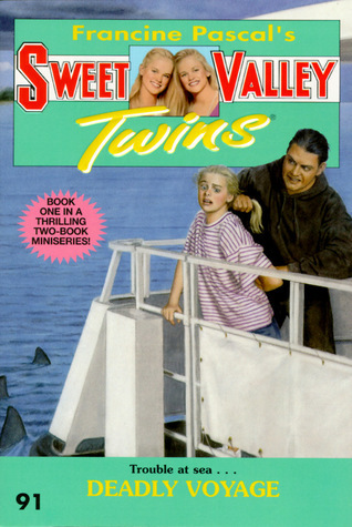 Deadly Voyage (Sweet Valley Twins, #91)  by  Francine Pascal
