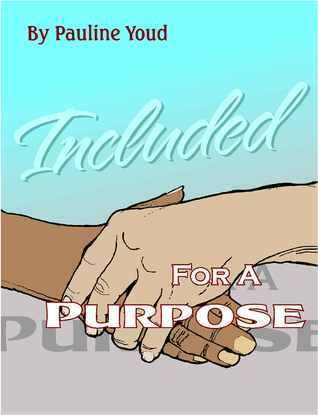 Included for a Purpose Pauline Youd
