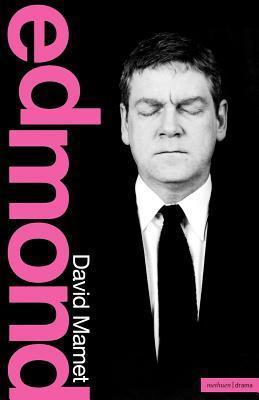 Edmond  by  David Mamet