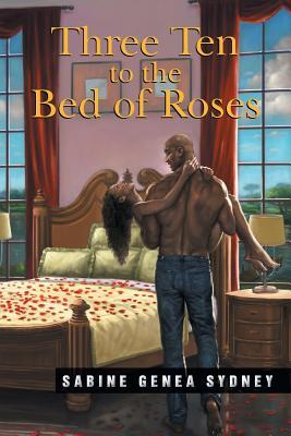 Three Ten to the bed of Roses Sabine Sydney