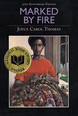Marked By Fire  by  Joyce Carol Thomas