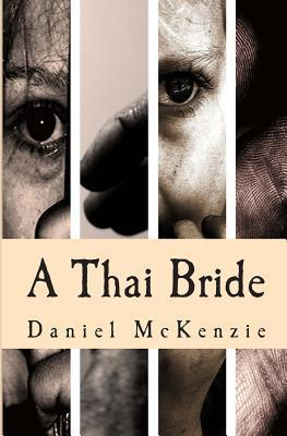 A Thai Bride: Tois Story  by  Daniel McKenzie