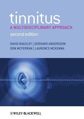 Tinnitus: A Multidisciplinary Approach  by  David M. Baguley
