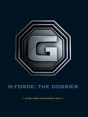 G-Force: The Dossier  by  Kip Killian