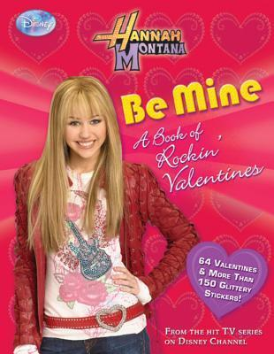 Be Mine: A Book of Rockin Valentines Michael Poryes
