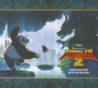 The Art of Kung Fu Panda 2 Tracey Miller-Zarneke