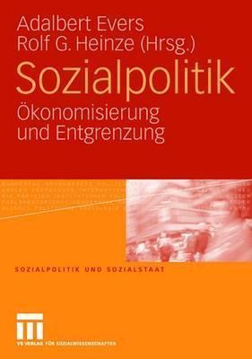 Sozialpolitik: Okonomisierung Und Entgrenzung Adalbert Evers