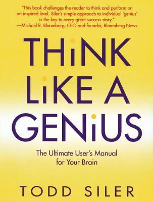 Piense Como Un Genio - Superacion P  by  Todd Siler