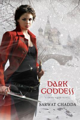 Dark Goddess (A Devils Kiss Novel) Sarwat Chadda