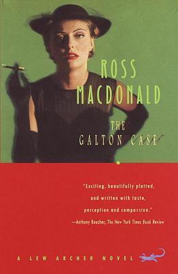 The Galton Case: A Lew Archer Novel  by  Ross   MacDonald