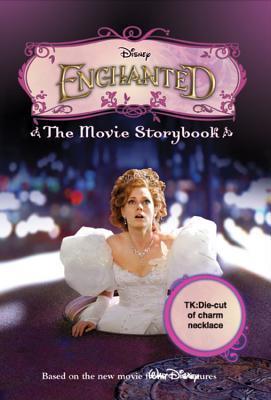 Enchanted The Movie Storybook  by  Sarah Nathan