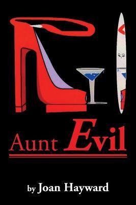 Aunt Evil  by  Joan Hayward