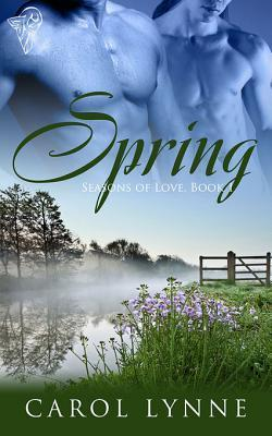 Spring (Seasons of Love,  #1) Carol Lynne