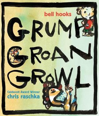 Grump Groan Growl Bell Hooks