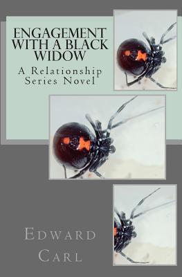 Engagement with a Black Widow Edward Carl