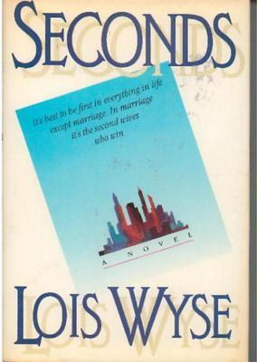 Seconds  by  Lois Wyse