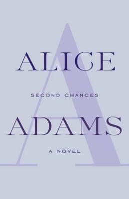 Second Chances: A Novel Alice Adams