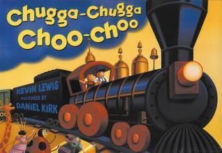 Chugga Chugga Choo-Choo Big Book Kevin Lewis