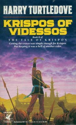 Krispos of Videssos (The Tale of Krispos, #2)  by  Harry Turtledove