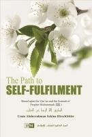 The Path To Self-Fulfilment Umm Abdurrahman Sakina Hirschfelder