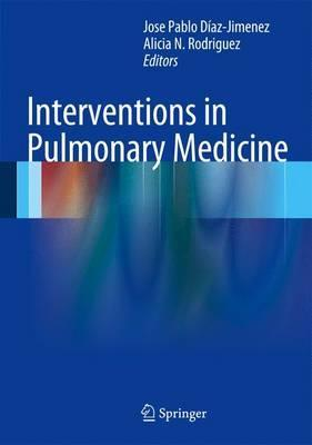 Interventions in Pulmonary Medicine  by  Alicia N Rodriguez