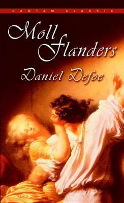 Moll Flanders Moll Flanders Moll Flanders  by  Daniel Defoe