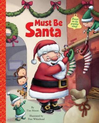 Must Be Santa Tim Moore