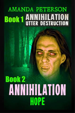Annihilation - Hope (Annihilation, Book 2)  by  Amanda Peterson