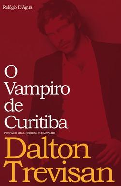 O Vampiro de Curitiba  by  Dalton Trevisan