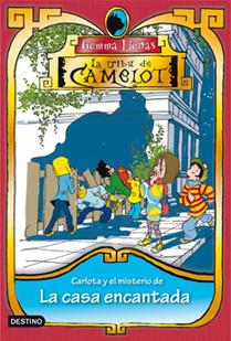 Carlota y el misterio de la casa encantada (La tribu de Camelot, #4)  by  Gemma Lienas