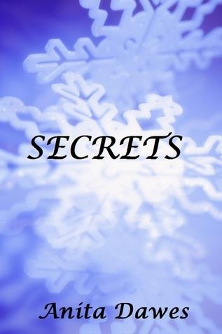 Secrets  by  Anita Dawes
