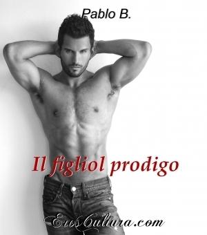 Il figliol prodigo  by  Pablo B.