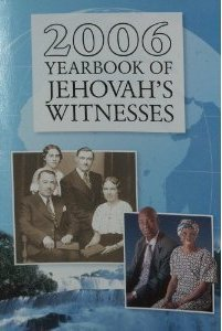 2006 Yearbook of Jehovahs Witnesses  by  Watch Tower Bible and Tract Society