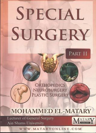 Special Surgery part II  by  Mohammed El-Matary
