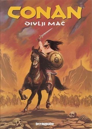 Conan - Divlji mač knjiga 1. Roy Thomas