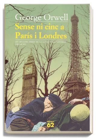 Sense ni cinc a París i Londres George Orwell