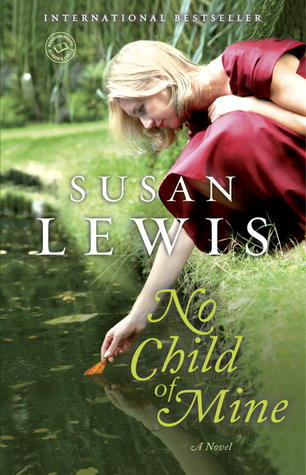 Never Say Goodbye  by  Susan Lewis