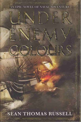 Under Enemy Colours (Adventures of Charles Hayden, #1)  by  Sean Thomas Russell