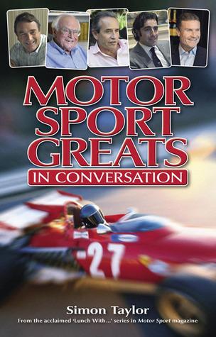 Motor Sport Greats: In conversation Simon Taylor