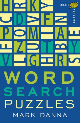 Brain Aerobics Word Search Puzzles Mark Danna