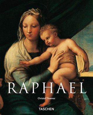 Raphael: 1483. - 1520. Christoph Thoenes