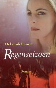 Regenseizoen Deborah Raney