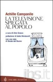 La televisione spiegata al popolo  by  Achille Campanile